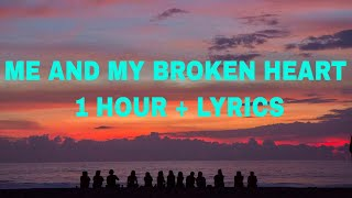 Rixton - Me And My Broken Heart (1 Hour + Lyrics)