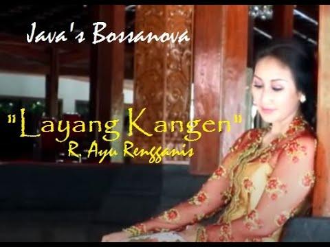 Java's Bossanova - Layang Kangen - Raden Ayu Rengganis, Cipt. Didi Kempot