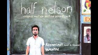 Rhymefest (feat. Samantha Ronson) - Wanted (Half Nelson OST)