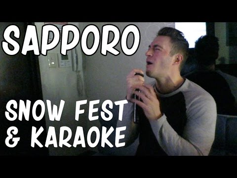 Sapporo || Snow festival - Karaoke