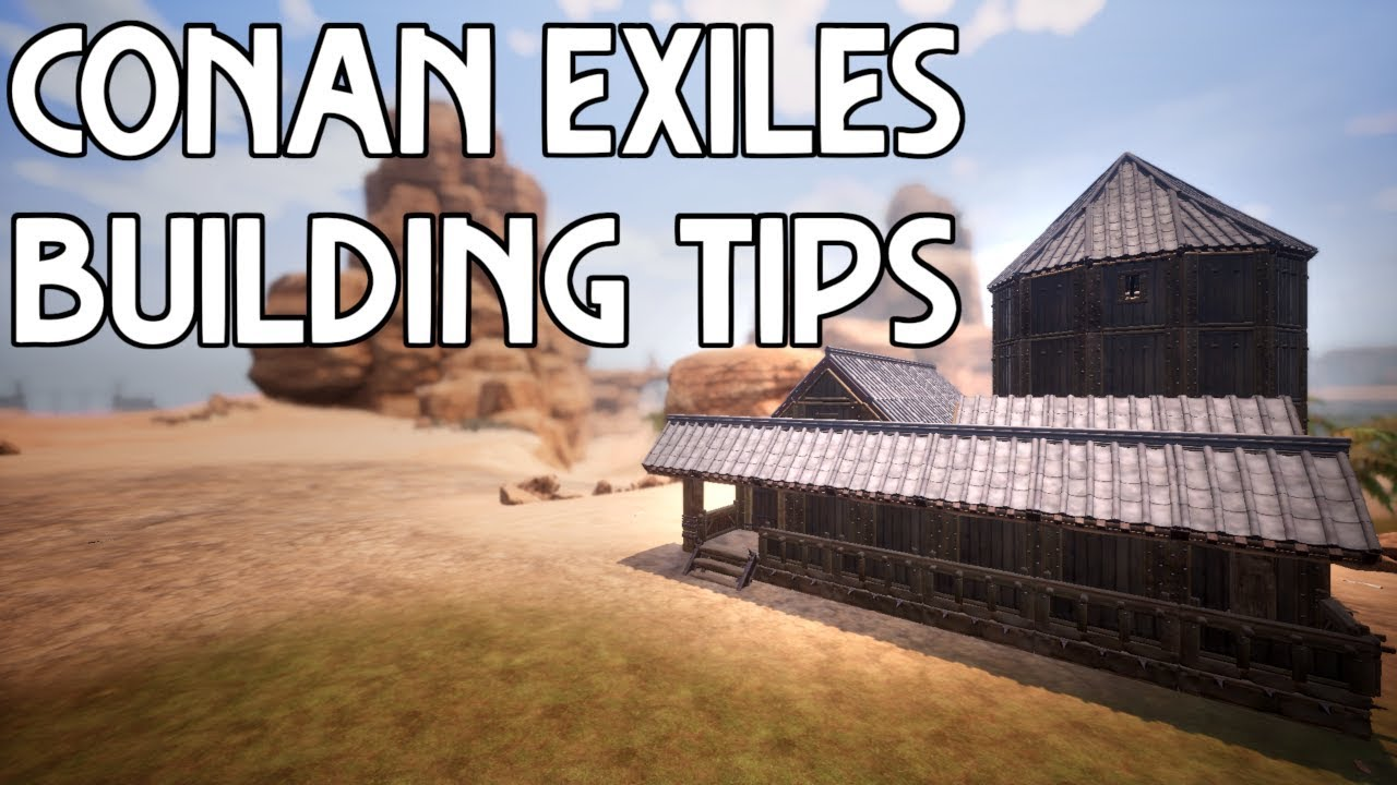 Conan Exiles 5 Building Tips You Can Use Youtube