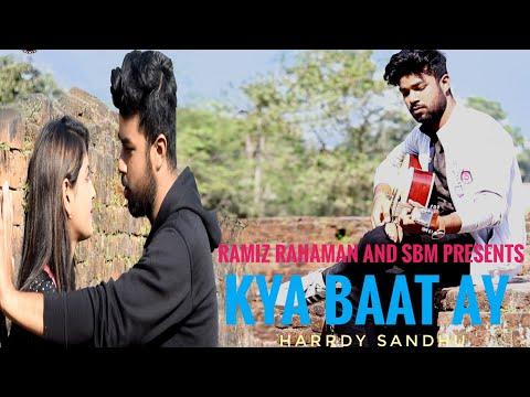Kya Baat Ay || Harrdy Sandhu || Punjabi Music