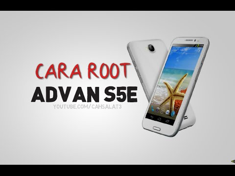 Cara Root Advan S5E