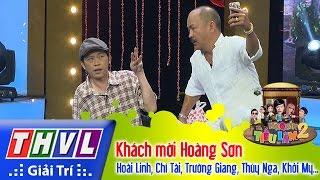 THVL | Hội Quán Tiếu Lâm Mùa 2 - Tập 13: Khách mời Hoàng Sơn