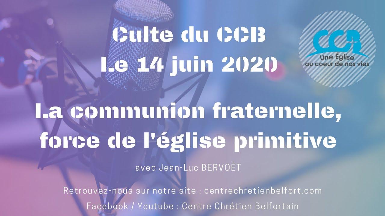 Culte du CCB du 14 juin 2020