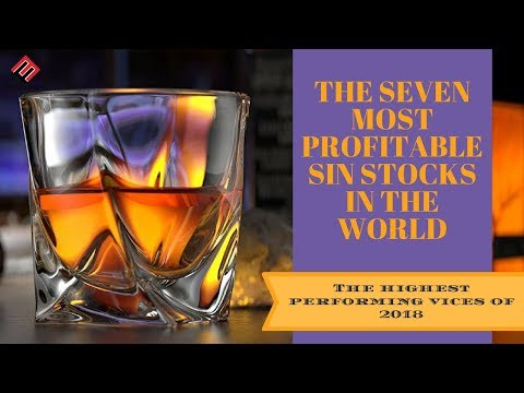 The Seven Most Profitable Sin Stocks In The World