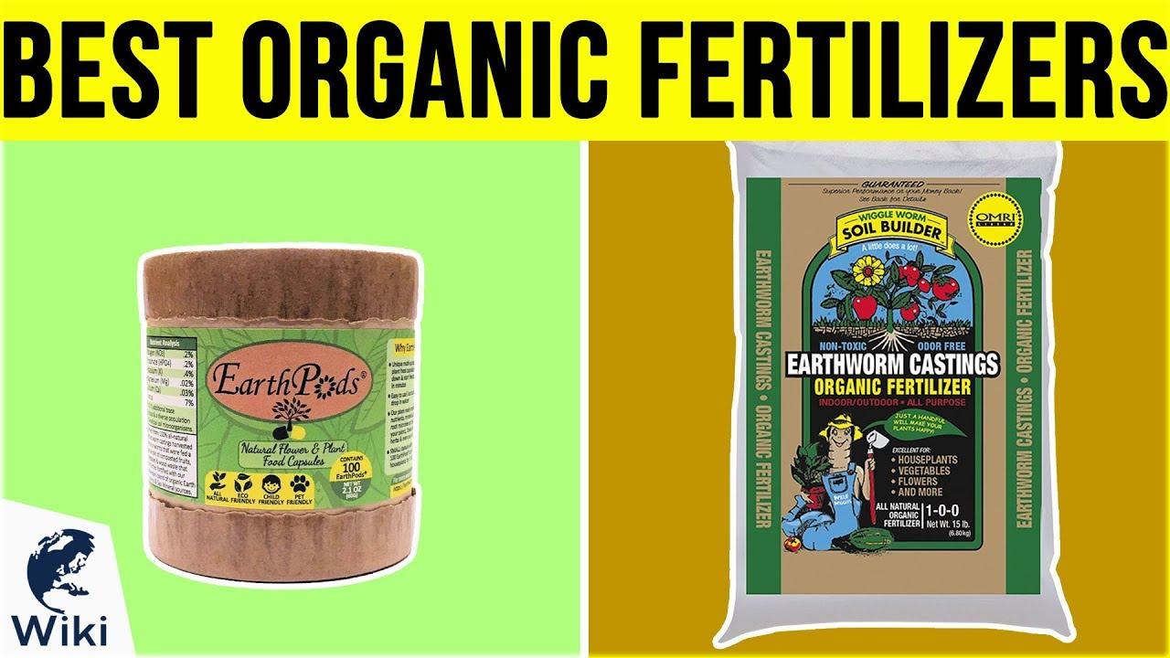 10 Best Organic Fertilizers 2019