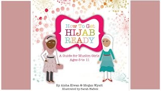 Book Launch - How to Get Hijab Ready: A Guide for Muslim Girls Ages 8-11