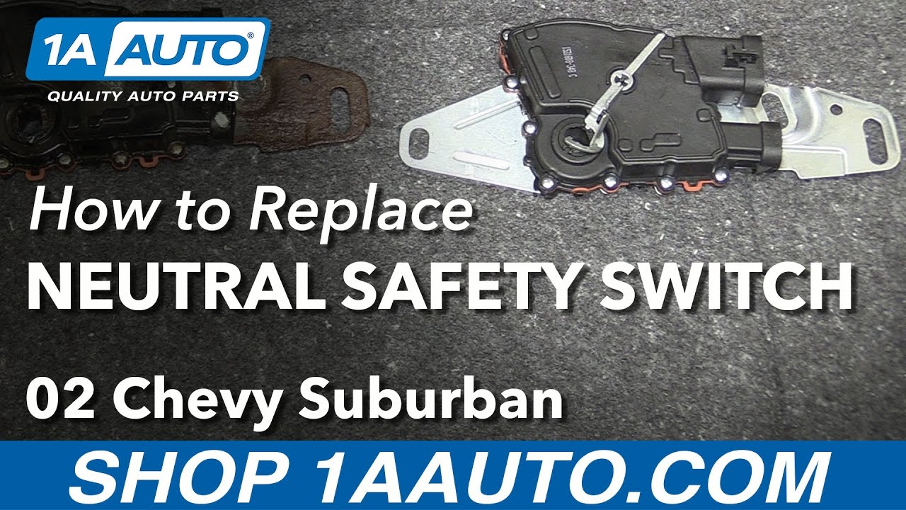 how to replace neutral safety switch 00 03 chevy suburban 1500 youtube
