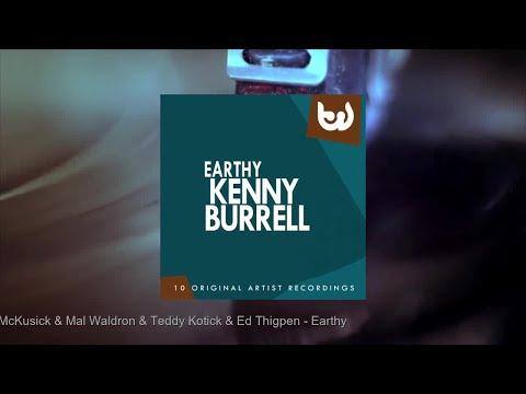 Kenny Burrell - Earthy (Full Album)