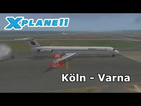 X Plane 11 | Köln (EDDK) - Varna (LBWN) | Bulgarian Air Charter MD80