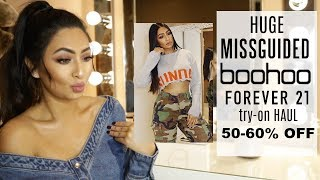 HUGE AFFORDABLE TRY-ON HAUL   MISSGUIDED   BOOHOO   FOREVER 21 ETC