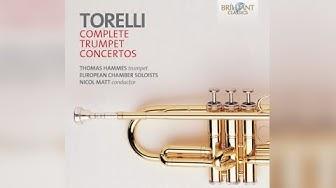 Torelli: Trumpet Concertos Complete (Full Album)