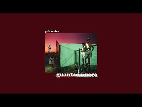 Guitarricadelafuente - Guantanamera mp3 baixar