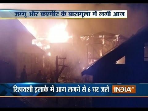 J&K: Fire Engulfs 6 Houses in Old Town Baramulla - India TV