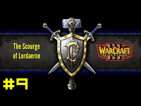 Warcraft III Reign of Chaos: Human Campaign #9 - Frostmourne