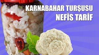 KARNABAHAR TURŞUSU Tarifi - Nefis Tarif