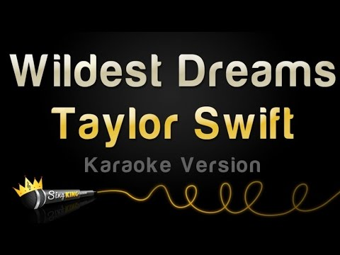 Taylor Swift - Wildest Dreams (Karaoke Version)