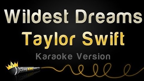 taylor swift  wildest dreams karaoke version