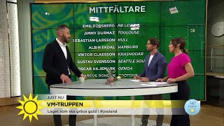 Olof Lundh om VM-truppen: Man går hellre på bredd än på spets  - Nyhetsmorgon (TV4)