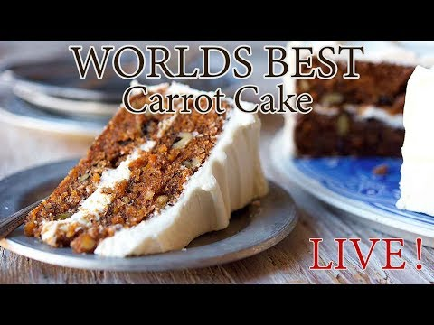 Worlds BEST Carrot Cake LIVE