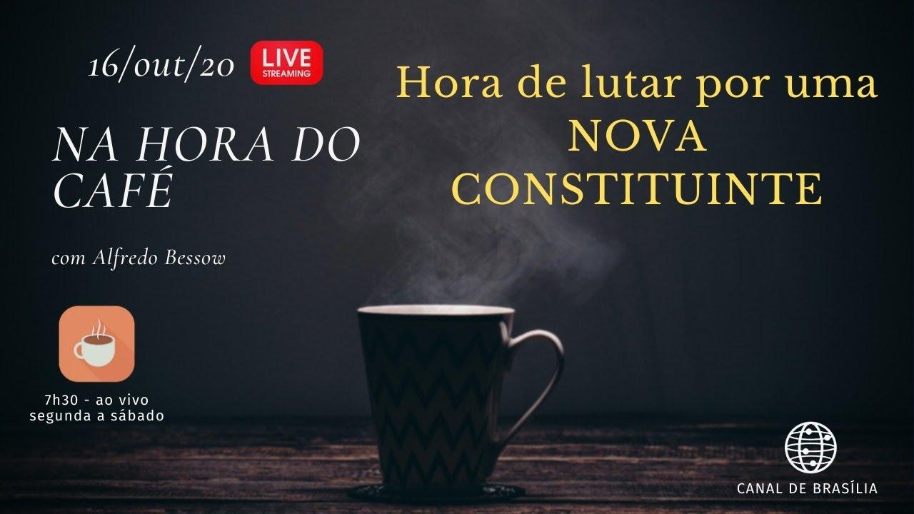 Na hora do café - O Brasil precisa uma NOVA Constituição
