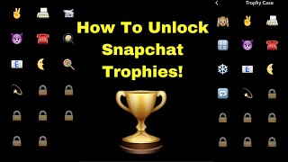 How To Unlock Snapchat Trophies! 🏆