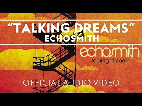 Echosmith - Talking Dreams [Official Audio Video]