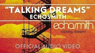 Скачать Echosmith Talking Dreams Official Audio Video