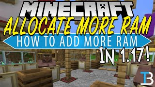 How To Allocate M๐re RAM to Minecraft 1.17 (Add More RAM to Minecraft 1.17!)