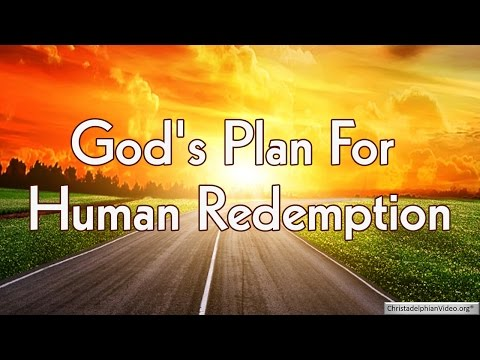 God's Plan For Human Redemption