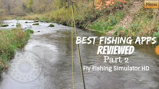 My Favorite Mobile Fishing Games Part 2: Fly Fishing Simulator HD