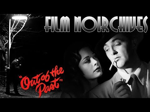 Film Noirchives - OUT OF THE PAST