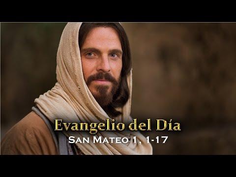 EVANGELIO DEL DÍA – 17 / Diciembre / 2015 - (San Mateo 1, 1-17)