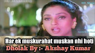Har ek muskurahat muskan nahi hoti instrumental | Ankhon me tum ho | Alka Yagnik | By Akshay Kumar