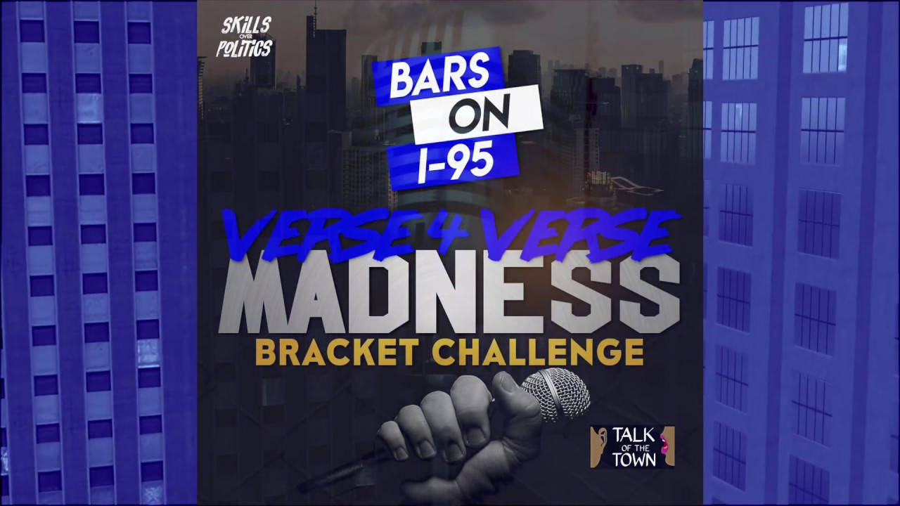 Bars On I-95 Verse 4 Verse Bracket Madness