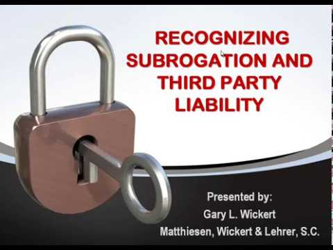 Recognizing Subrogation and Third Party Liability