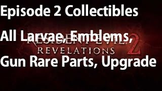 Resident Evil Revelations 2 - Episode 2 - All Collectibles Larvae, Parts Boxes, Emblems, Documents