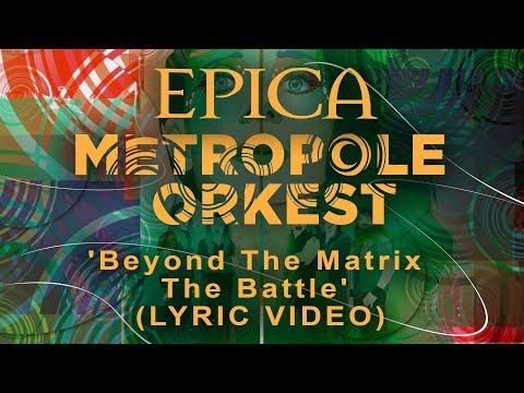 EPICA vs Metropole Orkest - Beyond The Matrix - The Battle (OFFICIAL LYRIC VIDEO)