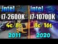 Intel i7-2600K vs. Core i7-10700K