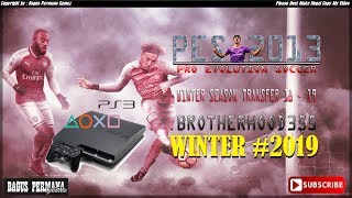 PES 2013 PS3 Brotherhood355 Patch WINTER TRANSFER 2019