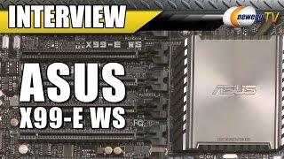 ASUS X99-E WS Motherboard Interview - Newegg TV