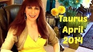 Taurus April 2014 Astrology