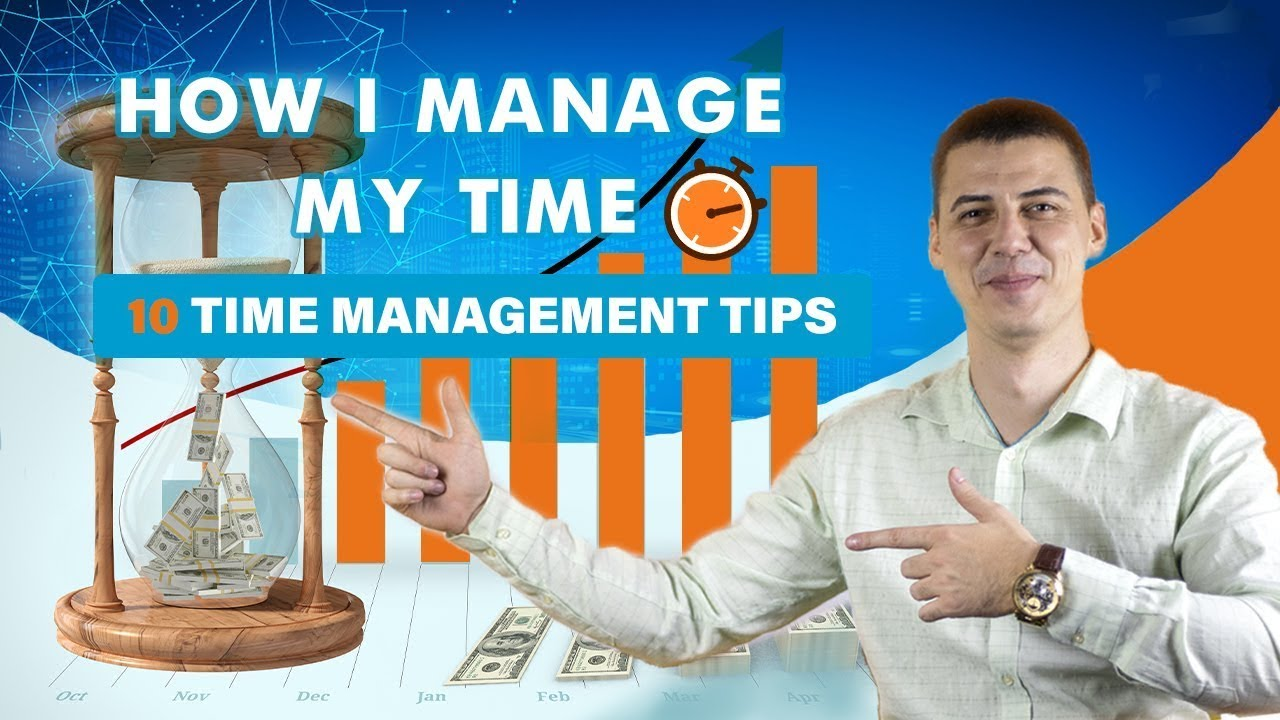 Download How I Manage My Time 10 Time Management Tips