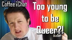 Too Young to be Gay?! | Coffee & a Chat