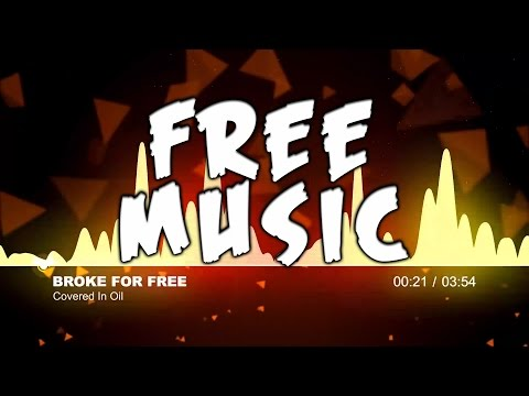 Broke For Free - Covered In Oil FREE Creative Commons Music