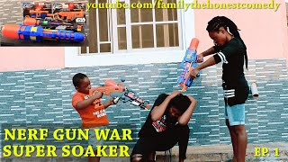NERF GUN GAME | SUPER SOAKER EDITION EP.1 (Family The Honest Comedy)