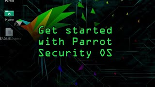 Get Started with Parrot Security OS on Your Computer [Tutorial]