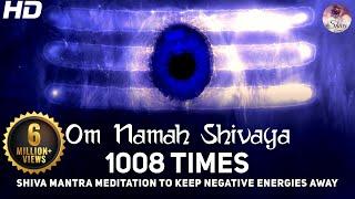 Om Namah Shivaya 1008 Times Chanting - Shiva Mantra Meditation To Keep Negative Energies Away