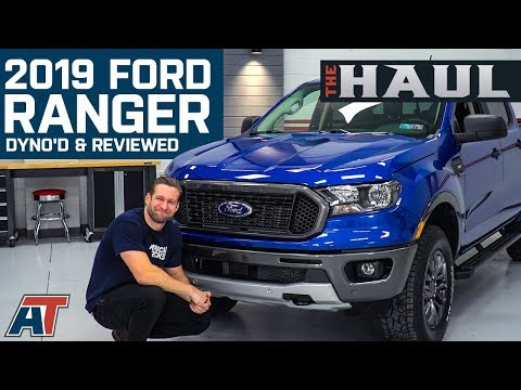 Official 2019 Ford Ranger Dyno Test & Review - The Haul